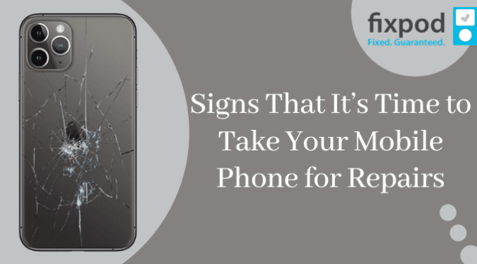 Signs That It's Time to Take Your Mobile Phone for Repairs